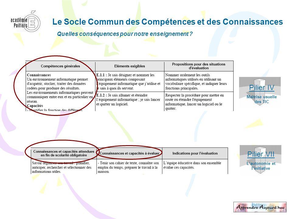 Le Socle Commun des Compétences et des Connaissances Quelles conséquences pour notre enseignement ? Le Socle Commun des Compétences et des Connaissanc