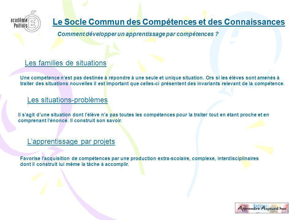 Le Socle Commun des Compétences et des Connaissances Comment développer un apprentissage par compétences .