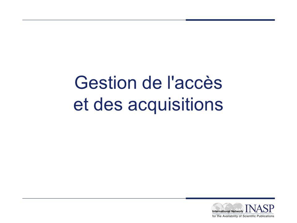 Gestion de l accès et des acquisitions