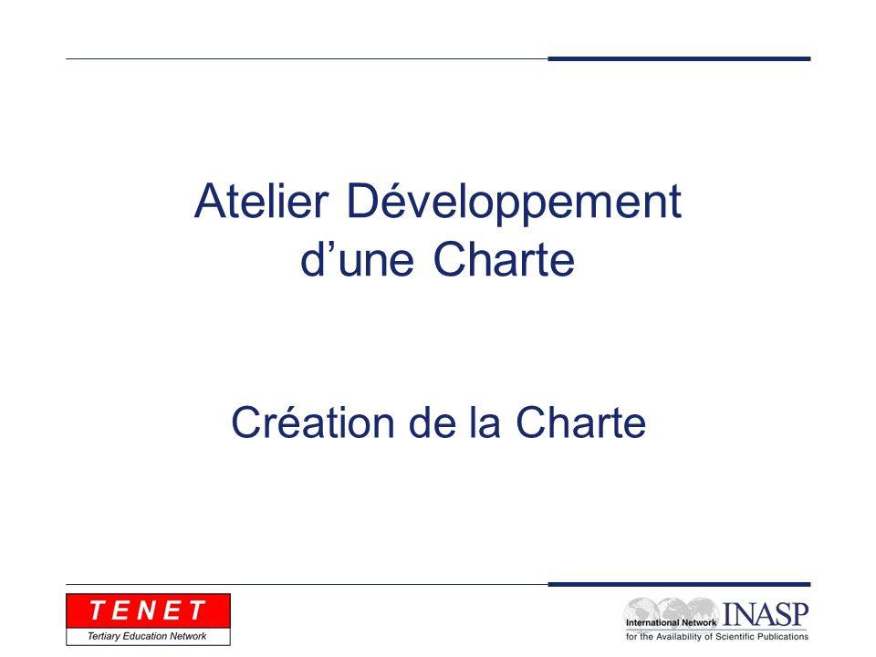 Atelier Développement dune Charte Création de la Charte