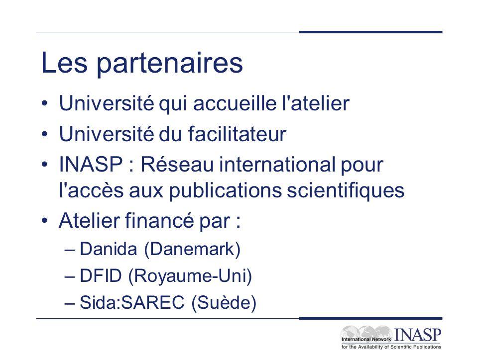 Les partenaires Université qui accueille l'atelier Université du facilitateur INASP : Réseau international pour l'accès aux publications scientifiques