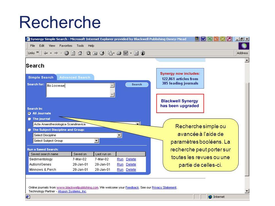 Recherche Recherche simple ou avancée à l aide de paramètres booléens.