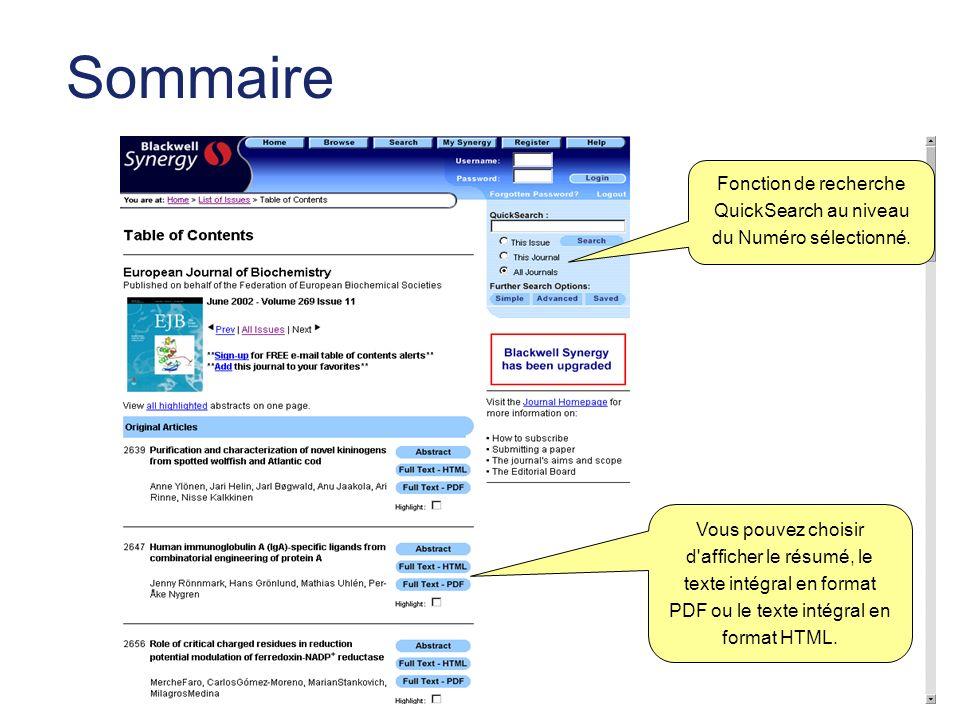 Article QuickSearch permet ici d effectuer une recherche par mot- clé ou nom d auteur dans Synergy ou PubMed.