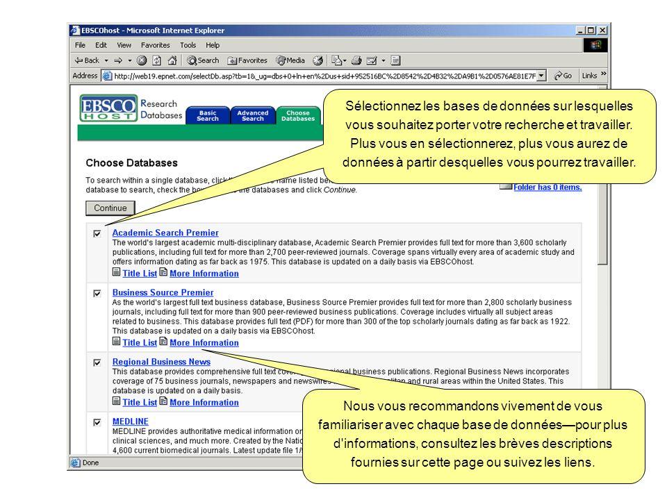 Sélectionnez les bases de données sur lesquelles vous souhaitez porter votre recherche et travailler. Plus vous en sélectionnerez, plus vous aurez de