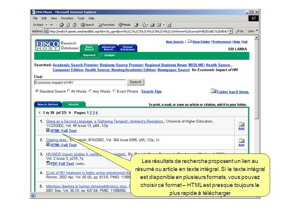 Les résultats de recherche proposent un lien au résumé ou article en texte intégral. Si le texte intégral est disponible en plusieurs formats, vous po