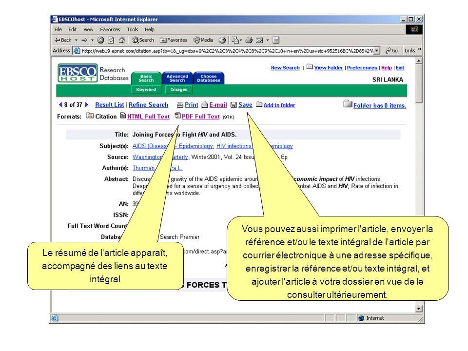 Le résumé de l'article apparaît, accompagné des liens au texte intégral Vous pouvez aussi imprimer l'article, envoyer la référence et/ou le texte inté