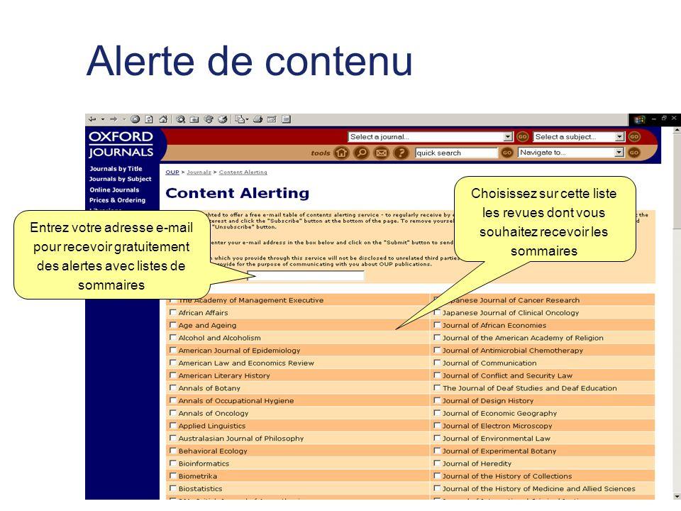 Alerte de contenu Entrez votre adresse e-mail pour recevoir gratuitement des alertes avec listes de sommaires Choisissez sur cette liste les revues dont vous souhaitez recevoir les sommaires