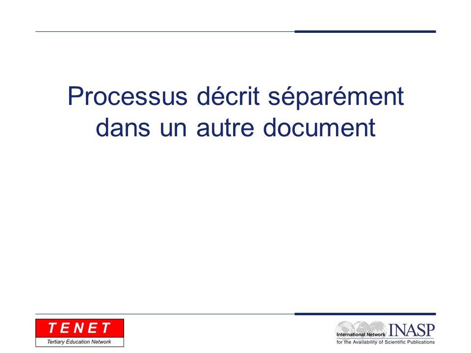 Processus décrit séparément dans un autre document