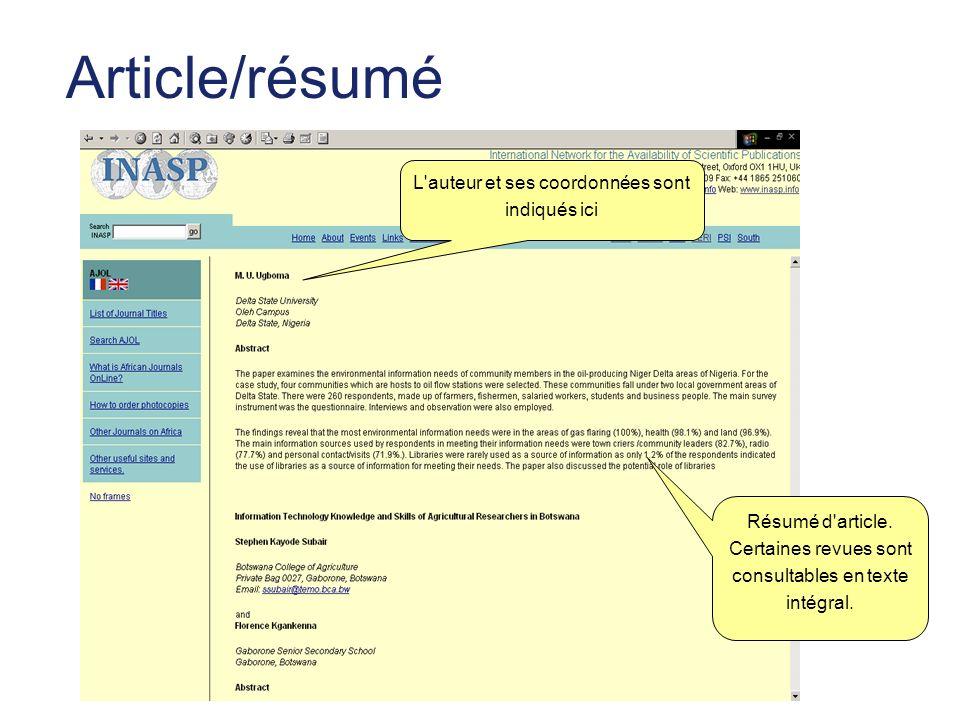 Article/résumé Résumé d'article. Certaines revues sont consultables en texte intégral. L'auteur et ses coordonnées sont indiqués ici