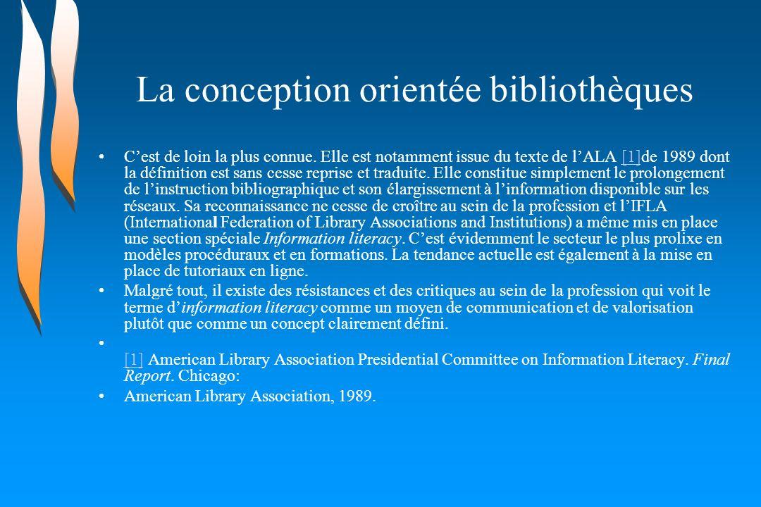 La conception orientée bibliothèques Cest de loin la plus connue. Elle est notamment issue du texte de lALA [1]de 1989 dont la définition est sans ces