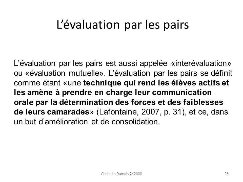 Lévaluation par les pairs Lévaluation par les pairs est aussi appelée «interévaluation» ou «évaluation mutuelle». Lévaluation par les pairs se définit