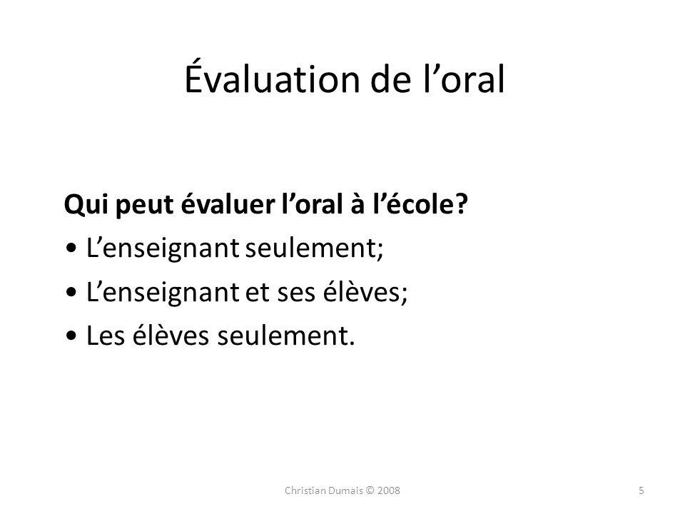 6 Évaluation de loral Qui peut établir les critères dévaluation.