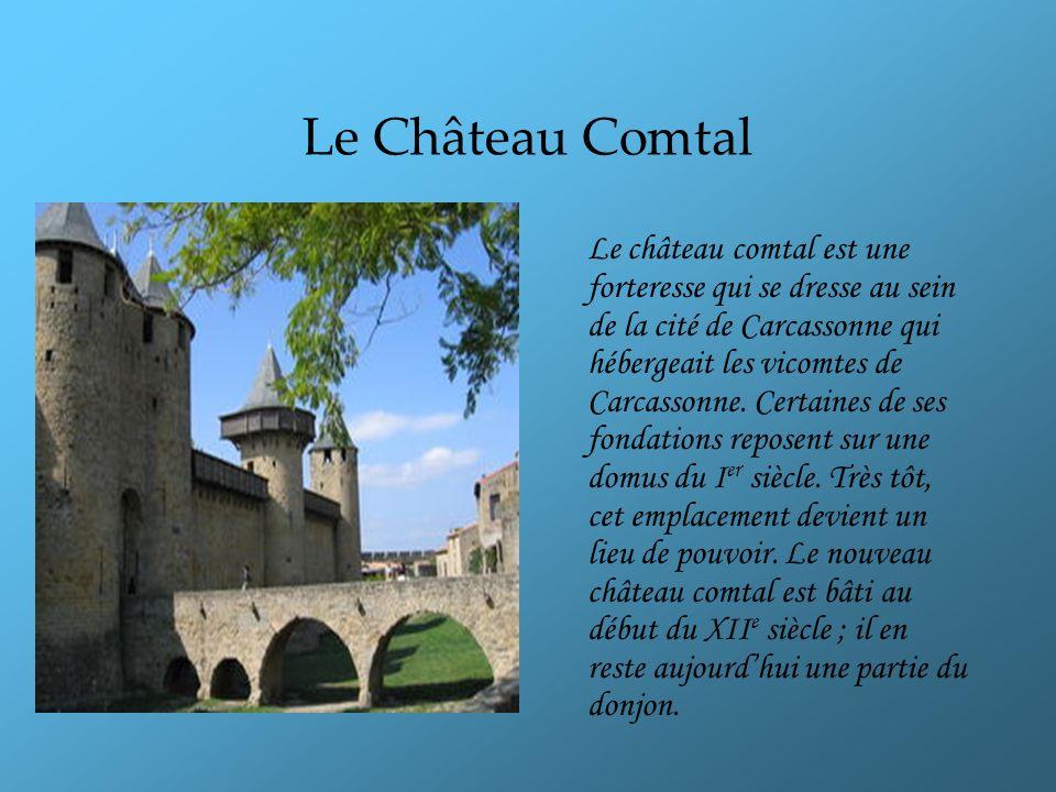 Saint - Nazaire La porte Saint-Nazaire est aménagée dans la tour du même nom, l une des deux tours carrés de la Cité.
