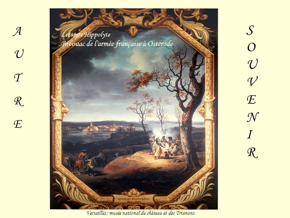 Versailles ; musée national du château et des Trianons AUTREAUTRE Lecomte Hippolyte Bivouac de l armée française à Osterode SOUVENIRSOUVENIR