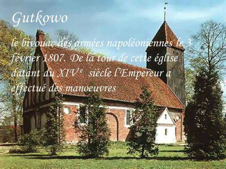 Gutkowo le bivouac des armées napoléoniennes le 3 février 1807.