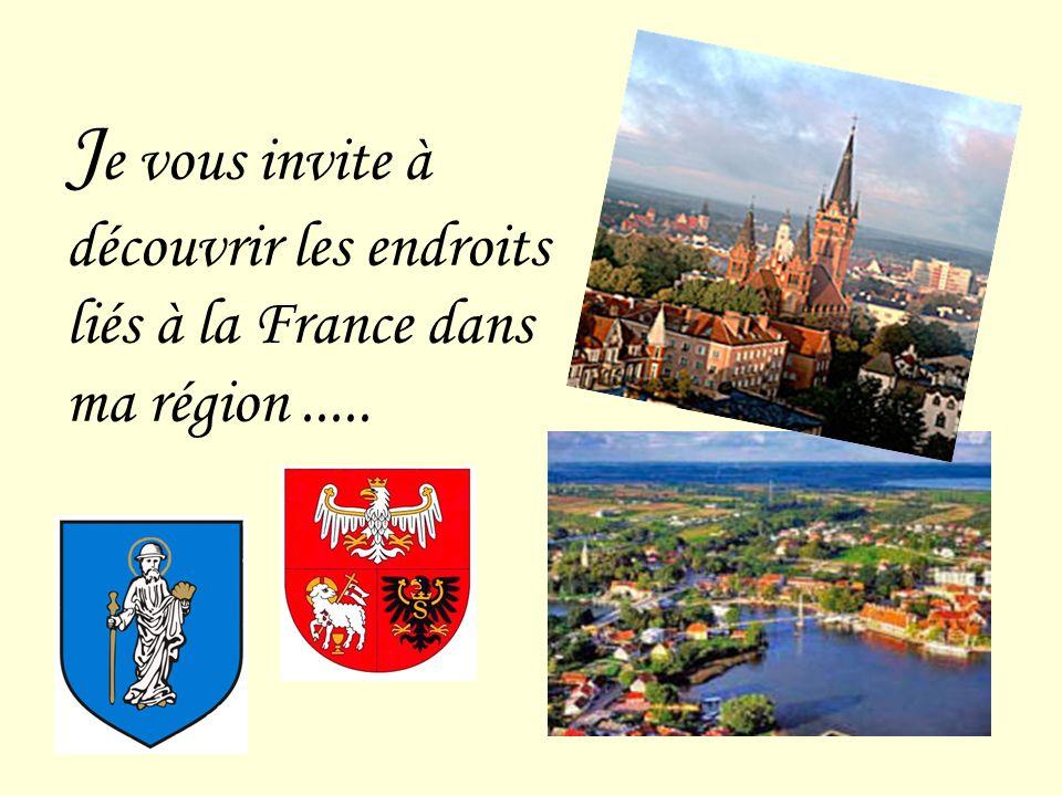 J e vous invite à découvrir les endroits liés à la France dans ma région.....