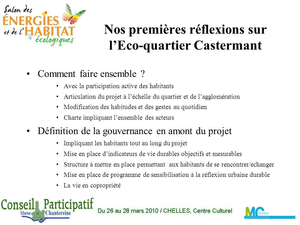 Nos premières réflexions sur lEco-quartier Castermant Comment faire ensemble .
