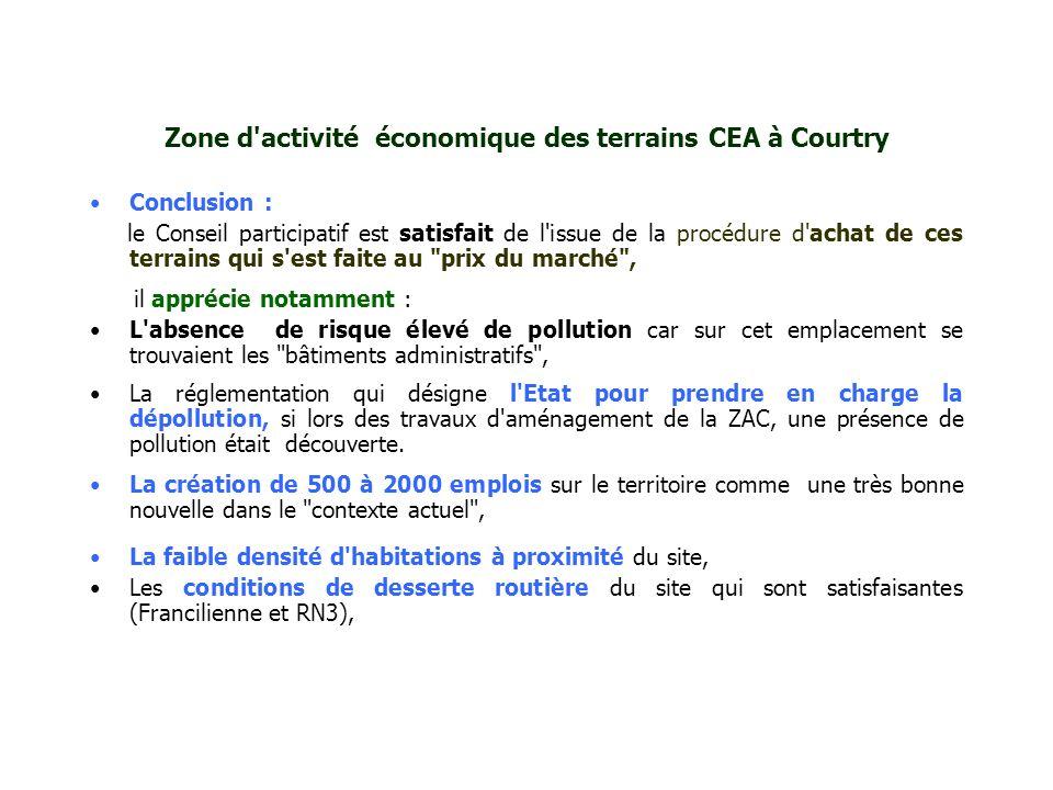 Zone d'activité économique des terrains CEA à Courtry Conclusion : le Conseil participatif est satisfait de l'issue de la procédure d'achat de ces ter