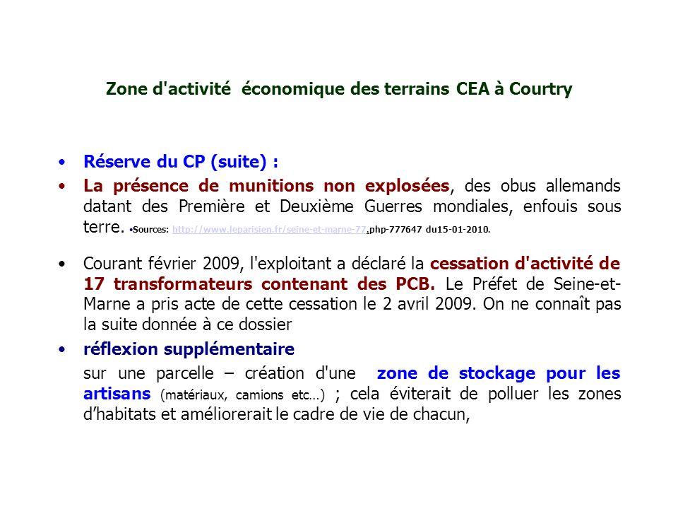 Zone d'activité économique des terrains CEA à Courtry Réserve du CP (suite) : La présence de munitions non explosées, des obus allemands datant des Pr