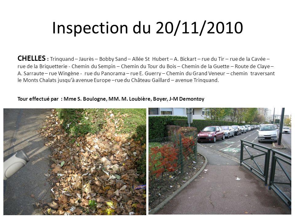 Inspection du 20/11/2010 CHELLES : Trinquand – Jaurès – Bobby Sand – Allée St Hubert – A.