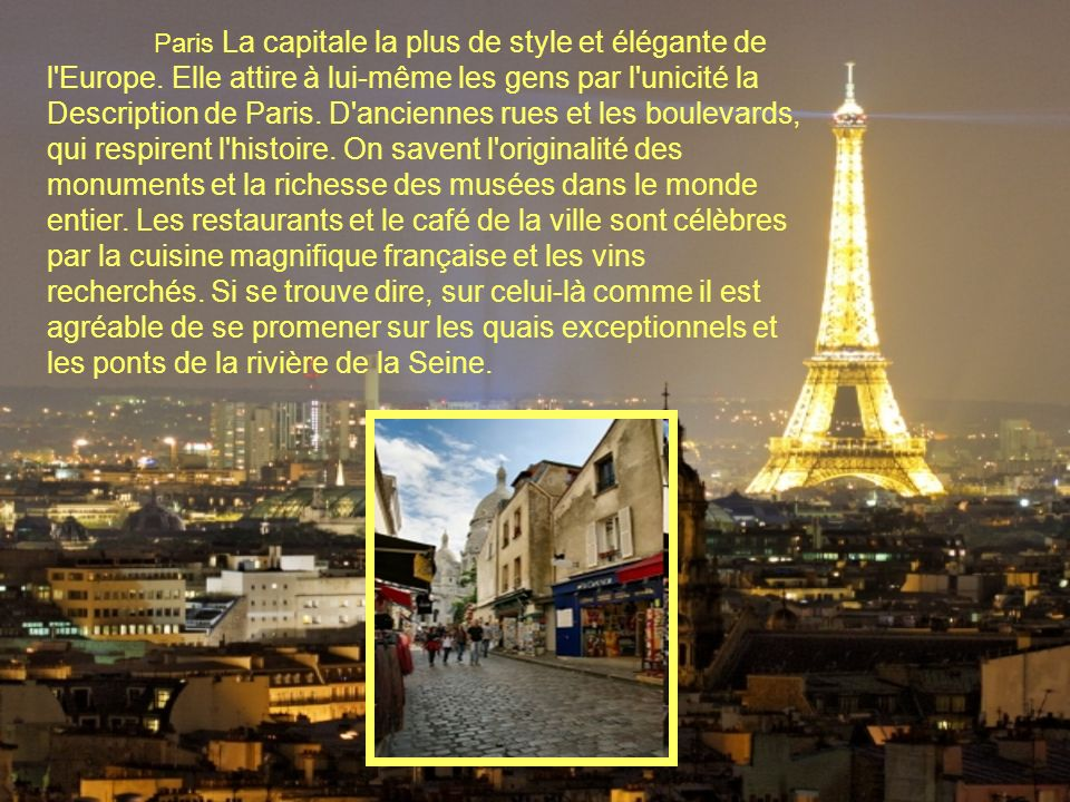 Paris La capitale la plus de style et élégante de l Europe.