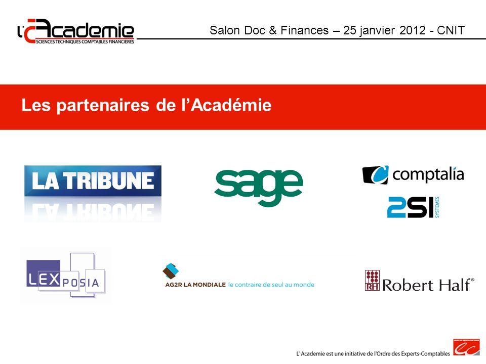 Salon Doc & Finances – 25 janvier 2012 - CNIT Les partenaires de lAcadémie
