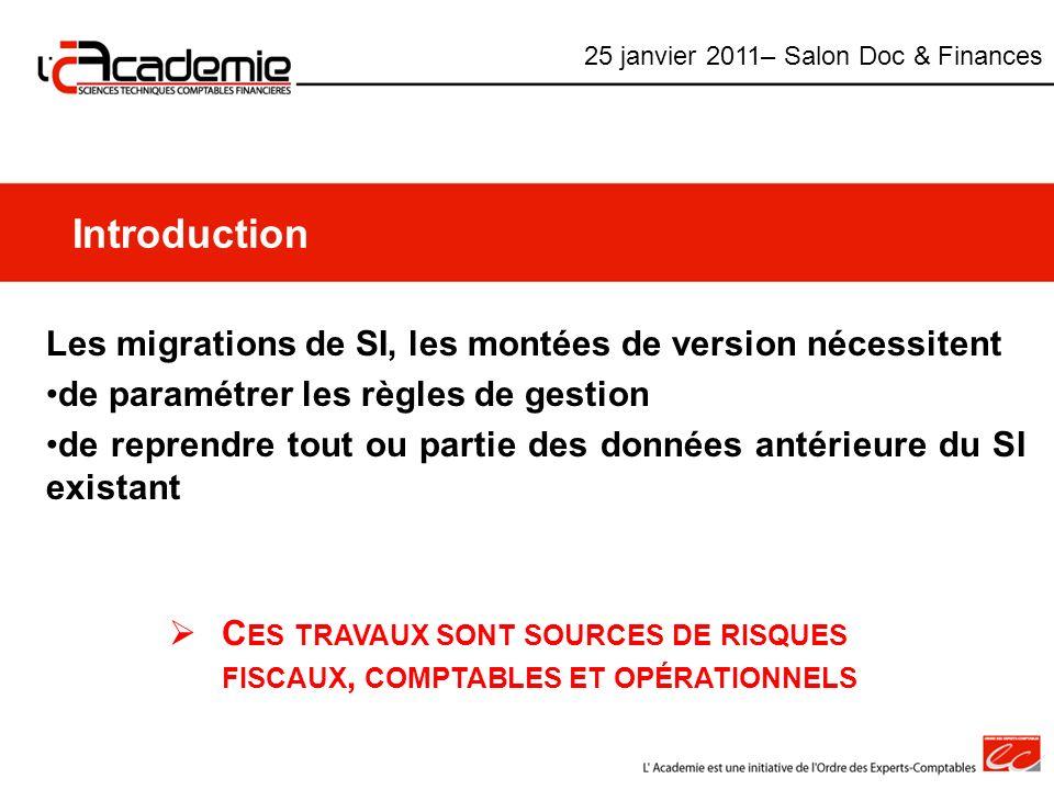 Introduction Les migrations de SI, les montées de version nécessitent de paramétrer les règles de gestion de reprendre tout ou partie des données anté