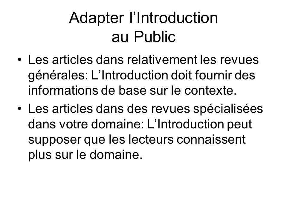 Adapter lIntroduction au Public Les articles dans relativement les revues générales: LIntroduction doit fournir des informations de base sur le contex