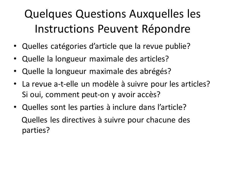 Quelques Questions Auxquelles les Instructions Peuvent Répondre Quelles catégories darticle que la revue publie.