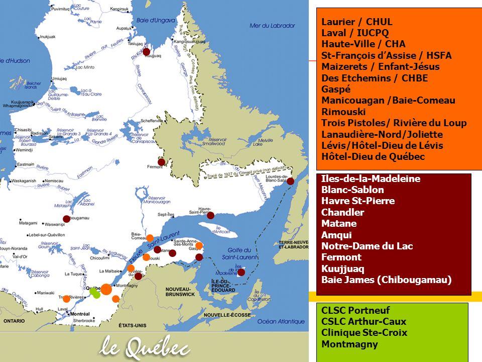 19 Iles-de-la-Madeleine Blanc-Sablon Havre St-Pierre Chandler Matane Amqui Notre-Dame du Lac Fermont Kuujjuaq Baie James (Chibougamau) Laurier / CHUL