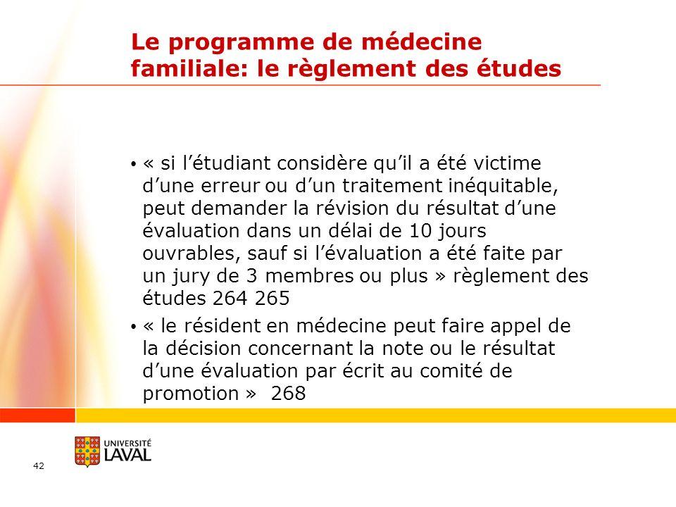 Le programme de médecine familiale: le règlement des études « si létudiant considère quil a été victime dune erreur ou dun traitement inéquitable, peu