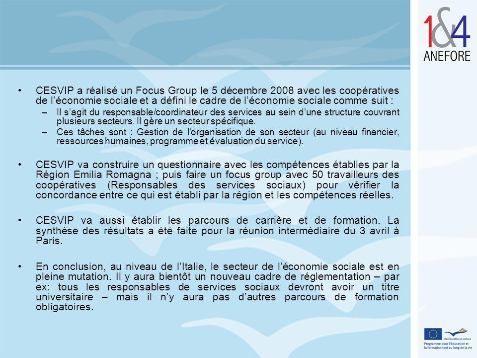 CESVIP a réalisé un Focus Group le 5 décembre 2008 avec les coopératives de léconomie sociale et a défini le cadre de léconomie sociale comme suit : –