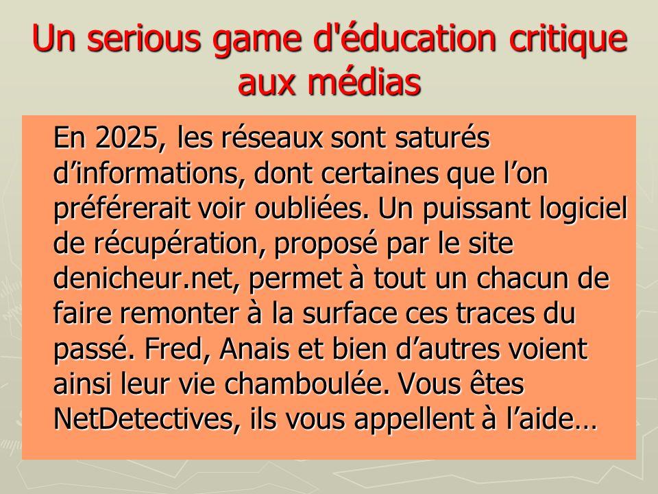 Un serious game d'éducation critique aux médias En 2025, les réseaux sont saturés dinformations, dont certaines que lon préférerait voir oubliées. Un