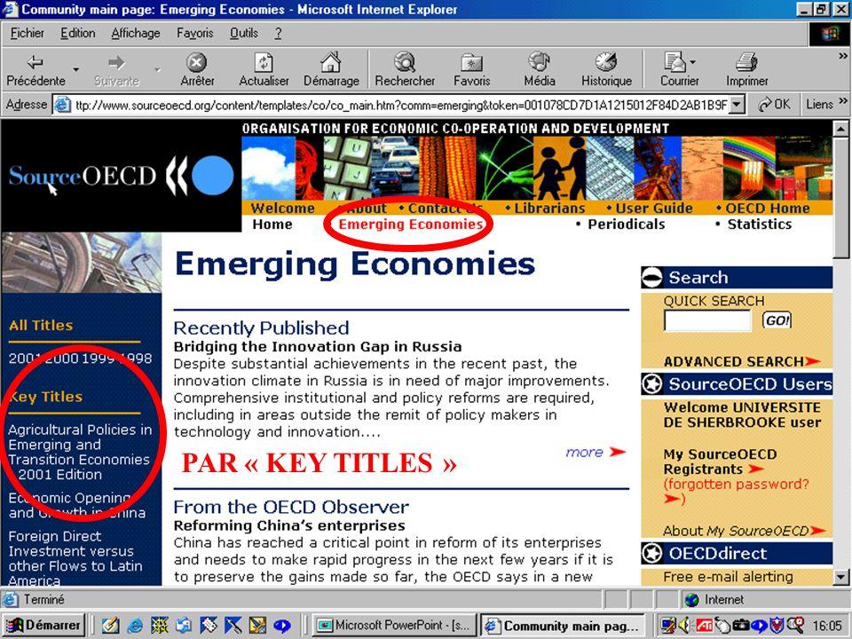 CREPUQ - Présentation de SourceOECD - 15 novembre 2001 36 PAR « KEY TITLES »