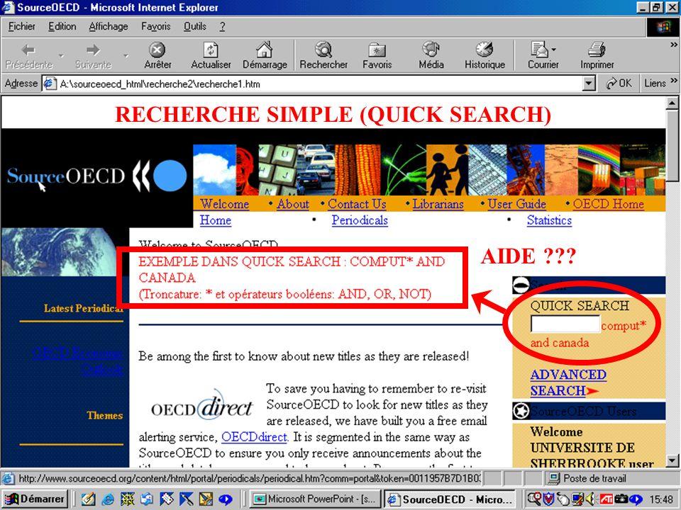 CREPUQ - Présentation de SourceOECD - 15 novembre 2001 51 AIDE RECHERCHE SIMPLE (QUICK SEARCH)