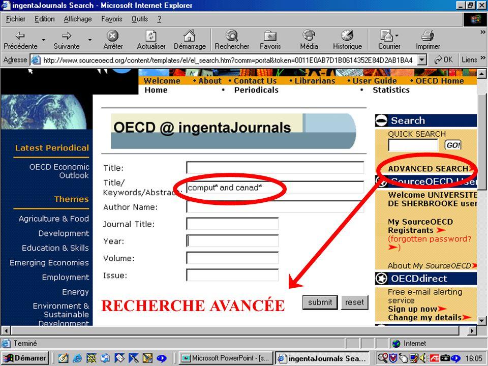 CREPUQ - Présentation de SourceOECD - 15 novembre 2001 55 RECHERCHE AVANCÉE