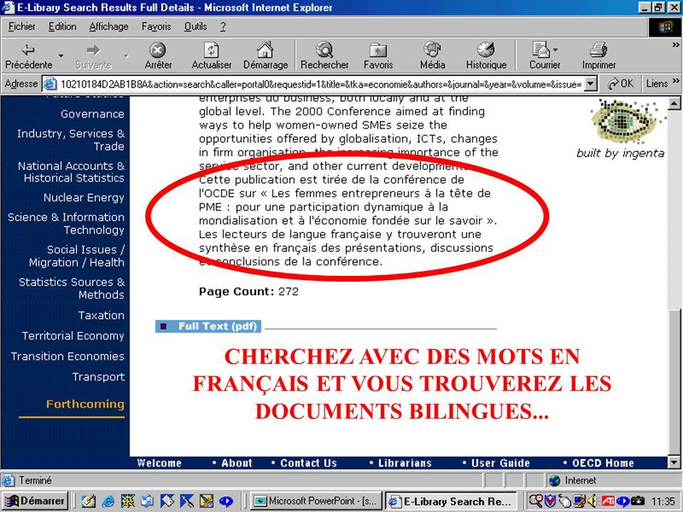 CREPUQ - Présentation de SourceOECD - 15 novembre 2001 59 CHERCHEZ AVEC DES MOTS EN FRANÇAIS ET VOUS TROUVEREZ LES DOCUMENTS BILINGUES...