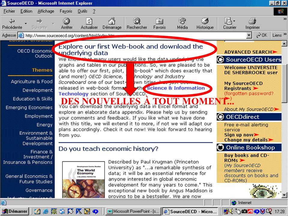 CREPUQ - Présentation de SourceOECD - 15 novembre 2001 62 DES NOUVELLES À TOUT MOMENT...