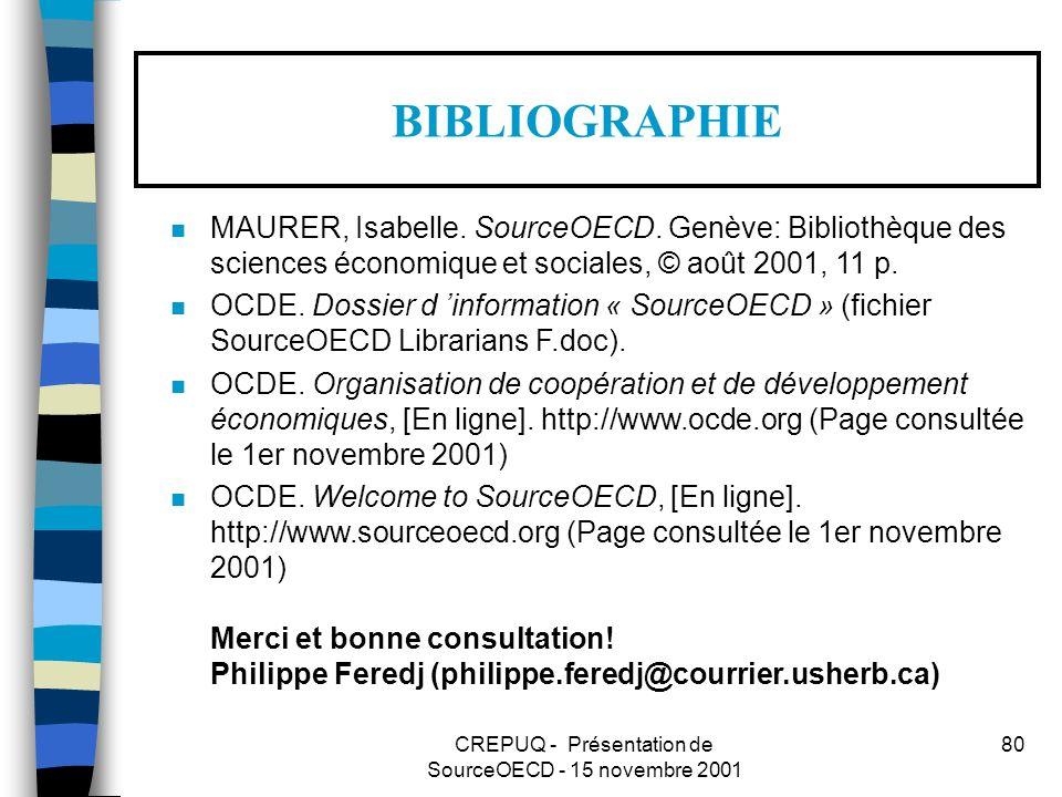 CREPUQ - Présentation de SourceOECD - 15 novembre 2001 80 BIBLIOGRAPHIE n MAURER, Isabelle.