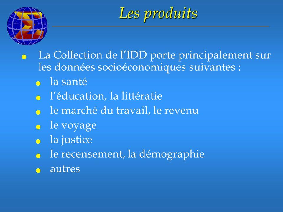 Les produits La Collection de lIDD porte principalement sur les données socioéconomiques suivantes : la santé léducation, la littératie le marché du travail, le revenu le voyage la justice le recensement, la démographie autres