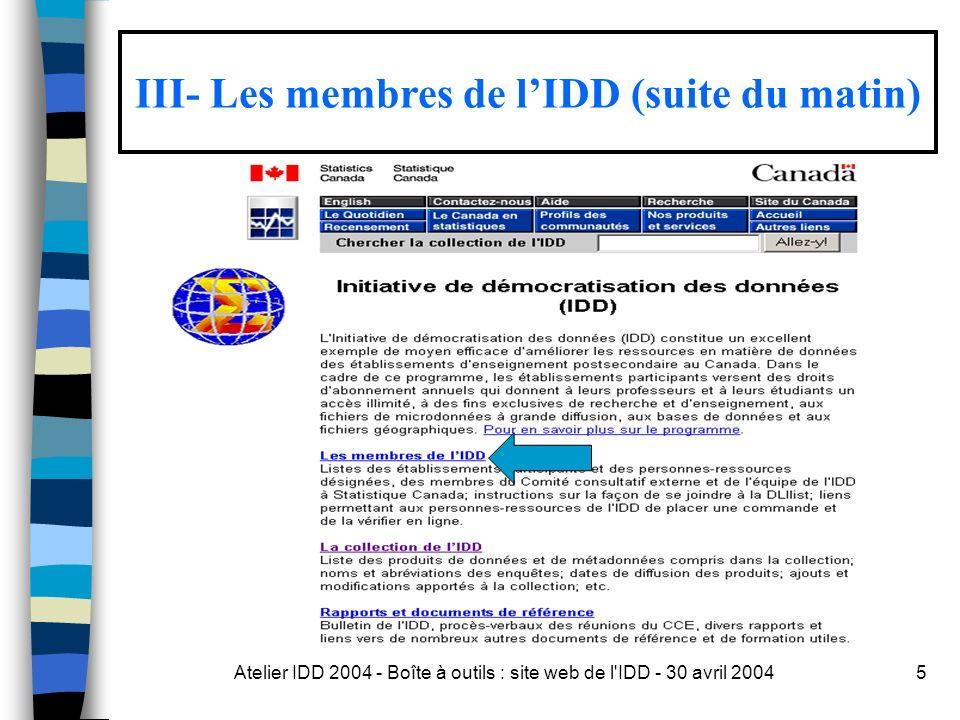 Atelier IDD 2004 - Boîte à outils : site web de l IDD - 30 avril 200426 Moteur public.