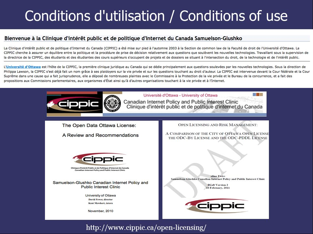 Conditions d utilisation / Conditions of use http://www.cippic.ca/open-licensing/