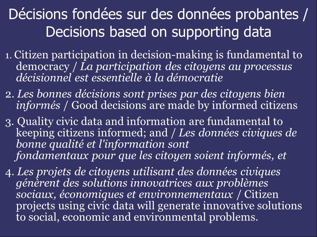Décisions fondées sur des données probantes / Decisions based on supporting data 1.