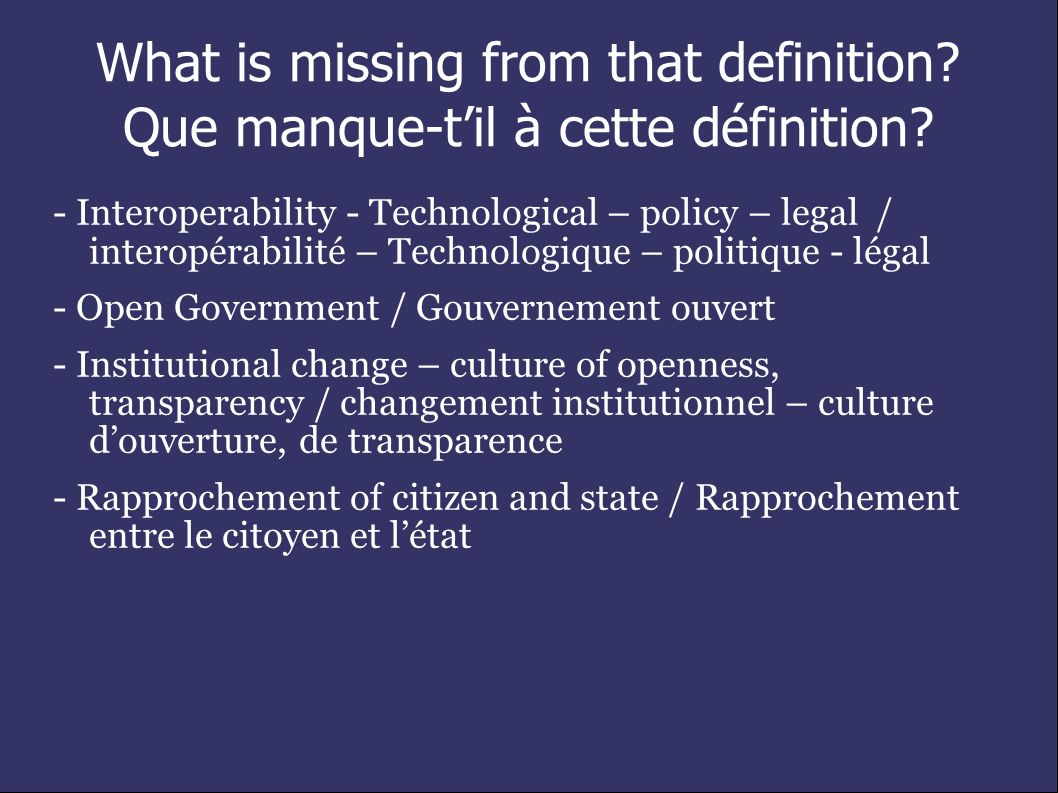 What is missing from that definition. Que manque-til à cette définition.