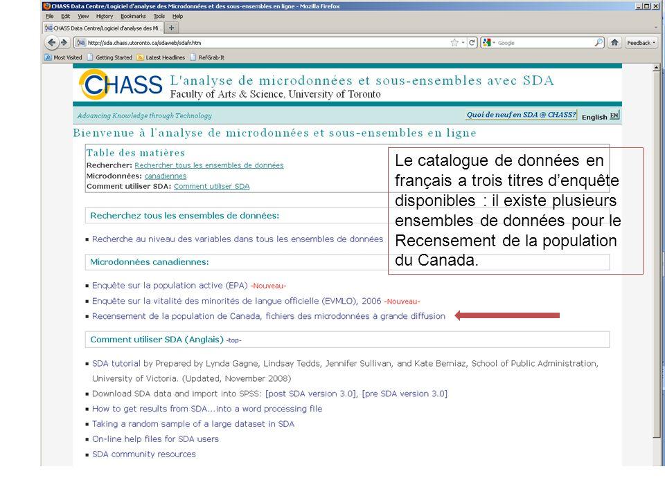 Le catalogue de données en français a trois titres denquête disponibles : il existe plusieurs ensembles de données pour le Recensement de la populatio