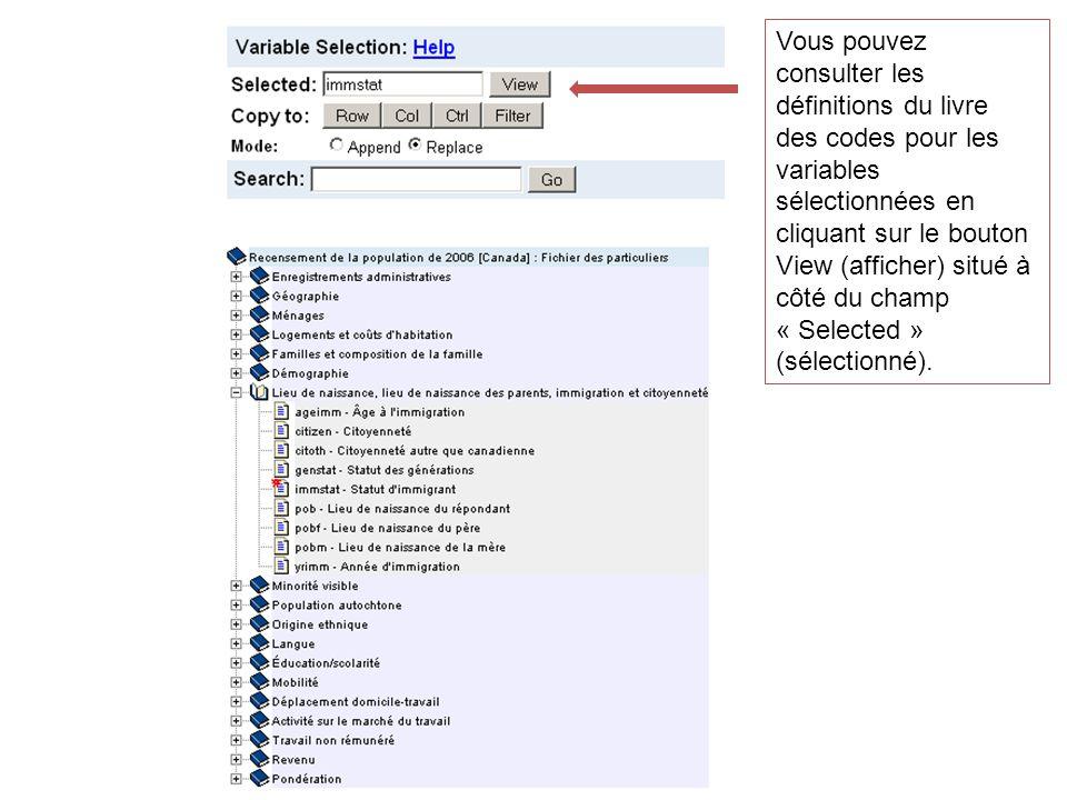 Vous pouvez consulter les définitions du livre des codes pour les variables sélectionnées en cliquant sur le bouton View (afficher) situé à côté du ch