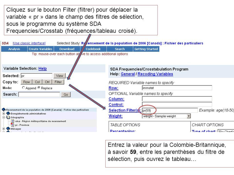 Cliquez sur le bouton Filter (filtrer) pour déplacer la variable « pr » dans le champ des filtres de sélection, sous le programme du système SDA Frequ