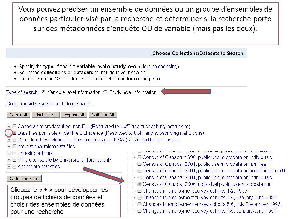 Vous pouvez préciser un ensemble de données ou un groupe densembles de données particulier visé par la recherche et déterminer si la recherche porte s