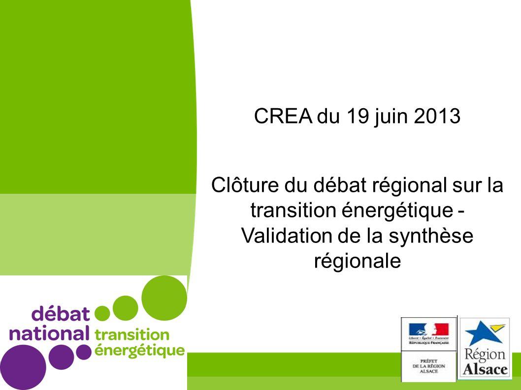 CREA du 19 juin 2013 Clôture du débat régional sur la transition énergétique - Validation de la synthèse régionale