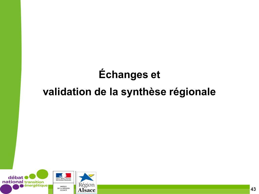43 Échanges et validation de la synthèse régionale